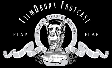 The FilmDrunk Frotcast